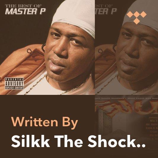 Songwriter Mix: Silkk The Shocker