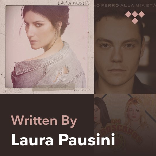 Songwriter Mix: Laura Pausini
