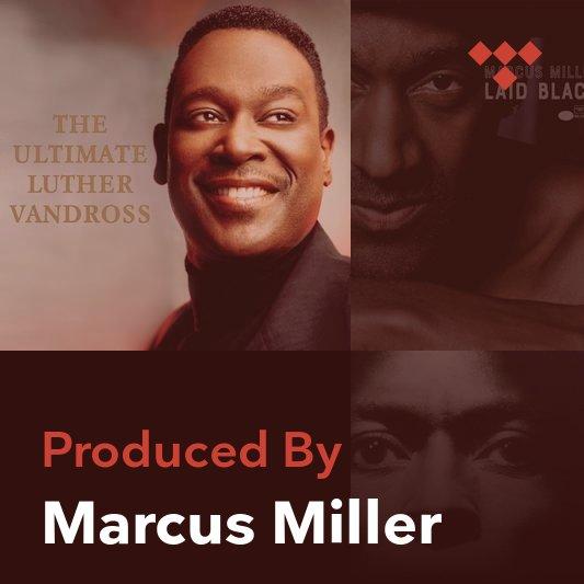 Producer Mix: Marcus Miller