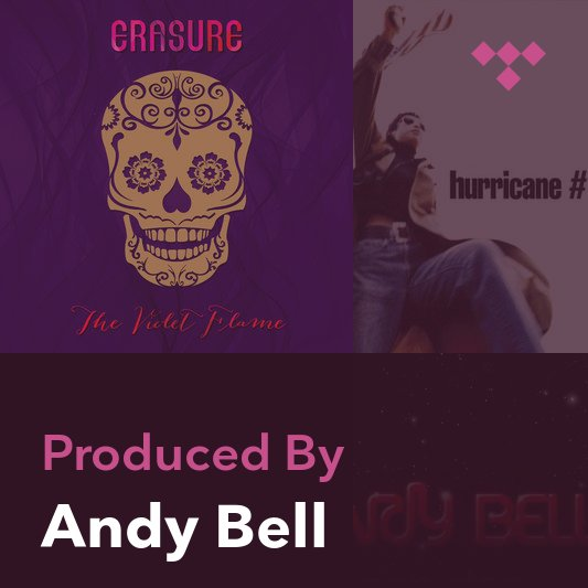 Producer Mix: Andy Bell