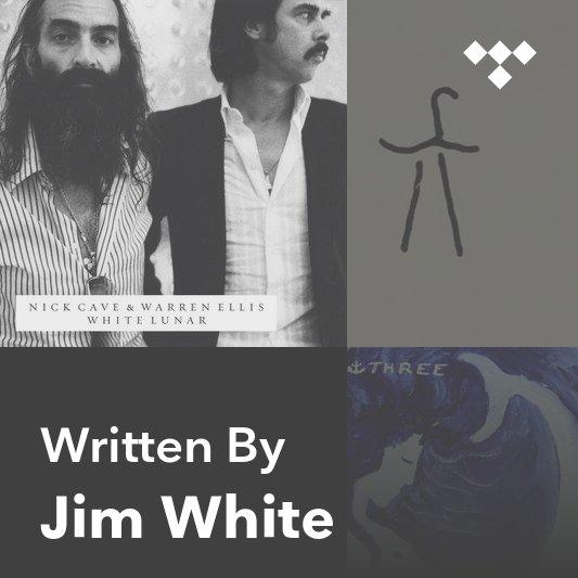 Songwriter Mix: Jim White