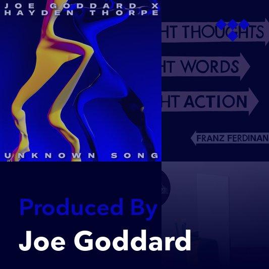 Producer Mix: Joe Goddard